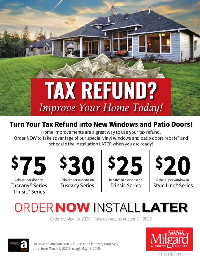 Turn your tax refund into new windows and patio doors.